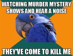 I need to stop watching so much Investigation Discovery.