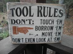"Tool rules sign, shop sign, sign for dad, distressed sign, fathers day gift, made of wood , comes ready to hang with hanger on the back . SIZES: Choose at check out Small 9"" X 12"" Medium 12"" X 16 ****"