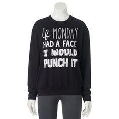 "Juniors' ""If Monday Had A Face"" Graphic Sweatshirt"