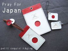 Aging×pelone by petit coquin!  「Pray for JAPAN」goods...Passcase, Book-catch, Strap.(March,2011)