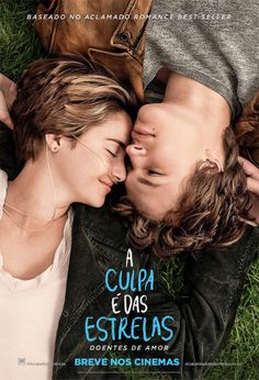 """A Culpa é Das Estrelas"" (The Fault in Our Stars - 2014)"