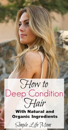 Natural hair care means knowing how to deep condition hair. I tell you how to deep condition hair, give you tips and a natural recipe with essential oils.