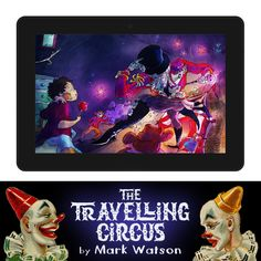 The Traveling Circus (Mark Watson Children's Books Book Children's Books, New Books, Mark Watson, Most Popular Image, Best Amazon Deals, Best Memes Ever, Best Sci Fi, Comic Store, Metal Work