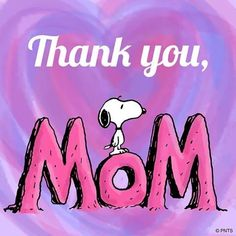 My Mom loved Snoopy and was the best! Miss you so much and my life will never be the same since See you in Heaven! Love you xoxox! Thank You Mom, Snoopy Quotes, Peanuts Quotes, Peanuts Characters, Cartoon Characters, Mothers Day Quotes, Kid Quotes, Charlie Brown And Snoopy, Snoopy And Woodstock