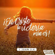 1 Juan 5:4  Porque todo lo que es nacido de Dios vence al mundo; y esta es la victoria que ha vencido al mundo, nuestra fe.♔