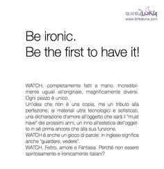 AN IDEA OF THE AUTHOR OF PATTERN PRINTS JOURNAL: Be ironic. Be the first to have it. WATCH. Felt, love and fantasy. 100% handmade in Italy.
