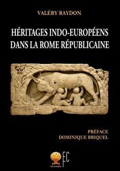 Héritages indo-européens dans la Rome républicaine...