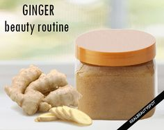 Ways to Use Ginger in Homemade Beauty treatments