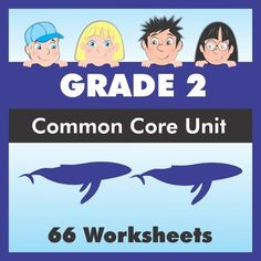 All you need to cover ALL 66 Common Core Standards for Grade 2! Includes readings, worksheets, unit plans, achievement certificates, and answer keys.