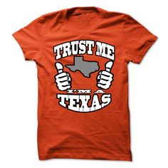 Trust me - ✓ I am a TexasTrust me - I am a TexasTrust me,Texas