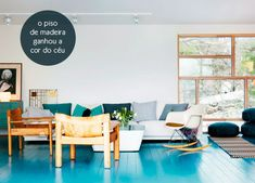Everyone has a wood floor but how many people do you know that has a blue-stained wood floor?