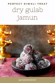Perfect Diwali treat – juicy, sweet and delicious Dry Gulab Jamun using instant mix, these sweet snack take about an hour to make. #cookshideout #diwali #indiandessert