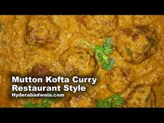 Hyderabadi Mutton Kofta Curry Recipe Video Restaurant Style – How to Make Hyderabadi Meat Balls Curry - YouTube