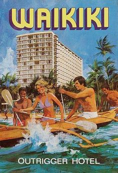 Waikiki Outrigger Hotel. Hawaii travel poster, artist N. Nichelson, circa 1980'sr***Research for possible future project.