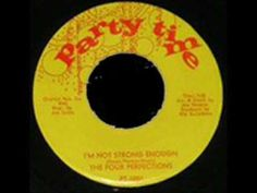 The Four Perfections - I'm Not Strong Enough - YouTube