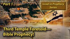 Israel in Prophecy: Third Temple Foretold—Bible Prophecy! (Part 1) - Published on Dec 10, 2015 Jerusalem's Temple Mount is the most coveted archeological, religious, historical and cultural plot of ground in the world. It will soon become the epicenter of conflict in the Mideast—and ultimately the world. Bible prophecy reveals a third Temple will be built on this site. When and how will this happen? This broadcast reveals the shocking truth!