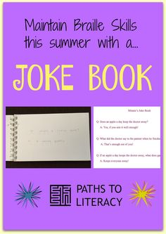 Invite students to maintain their braille skills this summer with a joke book!