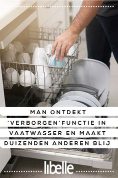 Man ontdekt 'verborgen' functie in vaatwasser en maakt duizenden anderen blij Diy Cleaning Products, Cleaning Hacks, Lifehacks, Konmari, Interior Design Living Room, Room Interior, Clean House, Good To Know, Helpful Hints