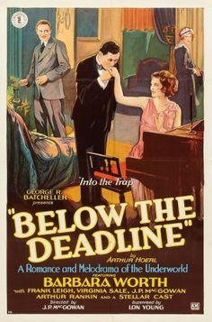 Below the Deadline (1929) Stars: Frank Leigh, Barbara Worth, Arthur Rankin ~ Director: J.P. McGowan