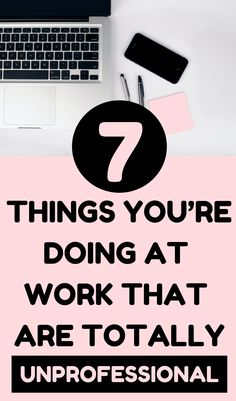 The career advice you have to hear! Here are 7 career tips to help you avoid being unprofessional at work. #career #careeradvice #careertips #work #professional #worklife Life Advice, Career Advice, Career Development, Personal Development, Thing 1, Entrepreneur, Young Professional, Career Change, Best Blogs