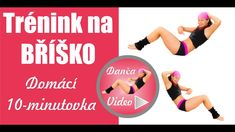 Trénink na břicho ► Danča-Video Victoria, Exercise, Gym, Workout, Youtube, Ejercicio, Work Out, Excercise, Work Outs