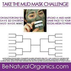We Double-Dog Dare You To Take The Mud Mask Challenge Step 1: Buy Be Natural Organics Detox Mud Mask now for $10 [Save $2] for the Mud Mask Challenge with coupon code: MMC http://www.benaturalorganics.com/Detox-Mud-Mask-p/dmm.htm Step 2: Upload your Mud Mask Game Face to Social Media (Instagram, Twitter, Facebook, or Pinterest - see links below) Step 3: : YOU MUST TAG/MENTION US - @Be Natural Organics [or @bnorganics on twitter] - AND HASHTAG US: ‪#‎BeNaturalOrganics‬ Step 4: Whoever gets…