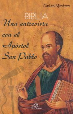 Biblia una entrevista con el Apostol San Pablo