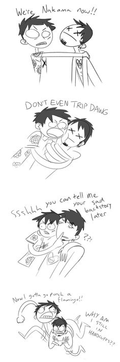 Basically what actually happened in Dressrosa... - Trafalgar D. Water Law, Monkey D. Luffy One piece
