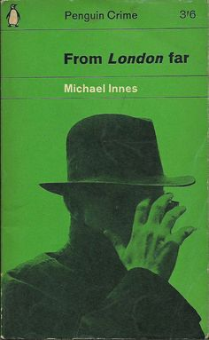 """From London far"" by Michael Innes Penguin Crime"