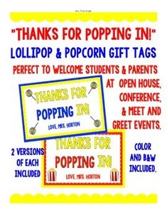 """FREE """"Thanks for POPPING in!"""" Gift Tag Lollipop & popcorn gift tags  Perfect to welcome students & parents at  open house, conferences, & meet and greet events.   2 versions of each included, with and without space for teacher's name.  Color and B&W included."""