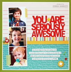 You Are Seriously Awesome {Pebbles} - Scrapbook.com