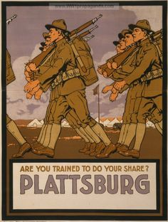 Examples of Propaganda from WW1 | Are you trained to do your share? Plattsburg sic.