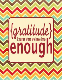 Printable. This was a Thanksgiving post, but very applicable all year round.