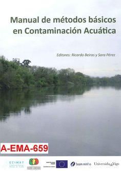 Manual de métodos básicos en contaminación acuática / editores, Ricardo Beiras y Sara Pérez