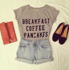 Love the shirt! Honestly all my faves: Coffee breakfast and pancakes.
