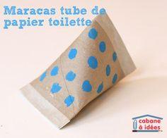 DIY: des maracas dans des tubes de papier toilette | La cabane à idées: