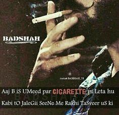 Kaash mere cigarette se teri yaad bhujthi teri qasam suhana kabhi cigarette na bujata mai Boy Quotes, Jokes Quotes, Photo Quotes, Cute Quotes, Hindi Quotes, Wisdom Quotes, Qoutes, Smoking Cigarettes Quotes, Cigarette Quotes