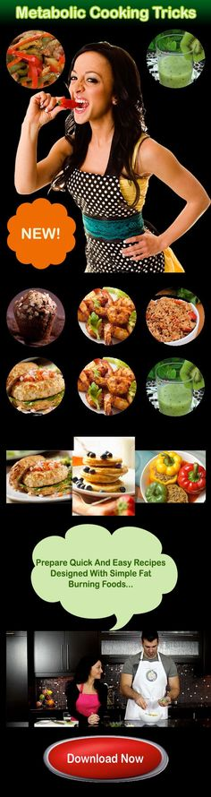 Metabolic Cooking-How To Prepare Quick And Easy Recipes Designed With Simple Fat Burning Foods To Banish Your Boring Diet And Burn Fat Faster!
