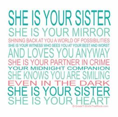 motivational inspirational love life quotes sayings poems poetry pic picture photo image friendship famous quotations proverbs Sibling Quotes, Family Quotes, Me Quotes, Aunt Quotes, Sister Poems, Sister Friends, Sister Sayings, Little Sister Quotes, Bob Marley