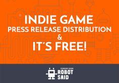 """Bağımsız Oyun Geliştiriciler ve Yayıncılar İçin Yeni """"Basın Bülteni"""" Aracımız: Robotsaid.com"""