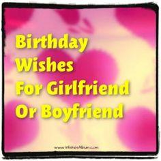 Birthday Wishes For Girlfriend Or Boyfriend