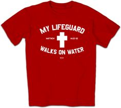"Jesus truly is our Lifeguard - He rescued us from certain death. He also walks on water! Includes a cross with the message: MY LIFEGUARD WALKS ON WATER. ""During the fourth watch of the night Jesus went out to them, walking on the lake. When the disciples was him walking on the lake, they were terrified..."" - Matthew 14:25-32."