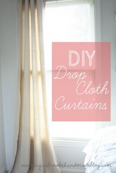 DIY Drop Cloth Curtains; no need to ever buy curtains again!  I can hem by hand, if necessary.