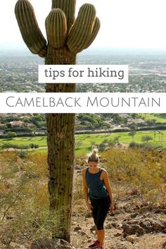 Tips for hiking Camelback Mountain in Scottsdale, Arizona.
