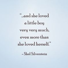 Baby quotes - Quotes to live by - Children book quotes - Shel Silverstein - Baby boy: