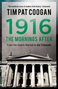 The 1916 Easter Rising and its aftermath changed Ireland for ever. The British government's execution of 14 republican rebels transformed a group hitherto perceived as cranks and troublemakers into national heroes. Ireland 1916, New Books, Books To Read, Orange Order, Easter Rising, Best Titles, British Prime Ministers, British Government, Irish