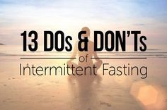 13 DOs and DON'TS of Intermittent Fasting