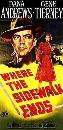 Where the Sidewalk Ends is a 1950 American film noir directed and produced by Otto Preminger. The screenplay for the film was written by Ben Hecht, and adapted by Robert E. Kent, Frank P. Rosenberg, and Victor Trivas. The screenplay and adaptations were based on the novel Night Cry by William L. Stuart. The drama features Dana Andrews, Gene Tierney and Gary Merrill.