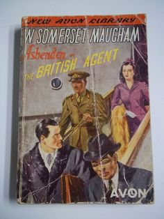 Ashenden: The British Agent by W. Somerset Maugham, vintage British spy fiction, short story collection