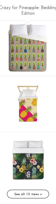 """""""Crazy for Pineapple: Bedding Edition"""" by polyvore-editorial ❤ liked on Polyvore featuring pineapplebedding, home, bed & bath, bedding, duvet covers, deny designs, king size bedding, king size bed linens, king bedding and king bed linens"""